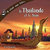 Il était une fois la Thaïlande et le Siam