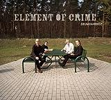 Element of Crime - Delmenhorst