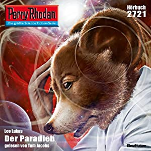 Der Paradieb (Perry Rhodan 2721) Hörbuch