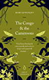 The Congo and the Cameroons (Penguin Great Journeys)
