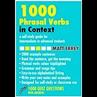 1000 Phrasal Verbs In Context (English Edition)