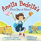 Amelia Bedelia's First Day of School Audiobook by Herman Parish, Lynne Avril Narrated by Christine Ebersole