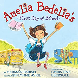 Amelia Bedelia's First Day of School Audiobook