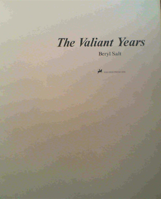 The Valiant years