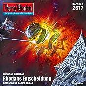Rhodans Entscheidung (Perry Rhodan 2677)   Christian Montillon
