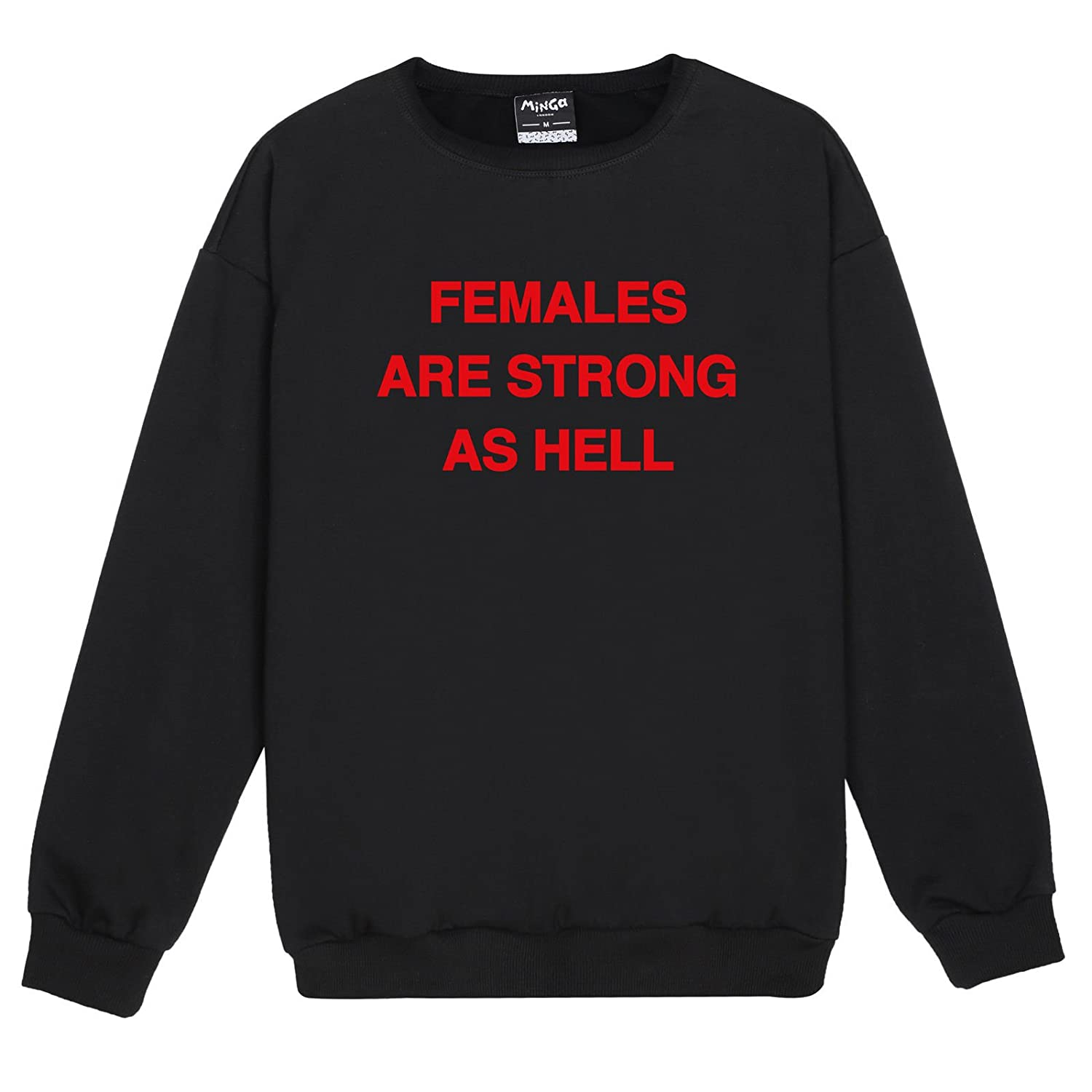 Females Are Strong Sweater Jumper Top Women's Fun Tumblr Grunge Hipster Feminist Slogan