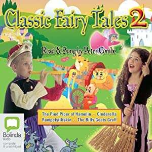 Classic Fairy Tales 2 (Unabridged) Performance