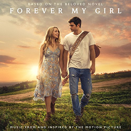 Forever My Girl (Music From An...