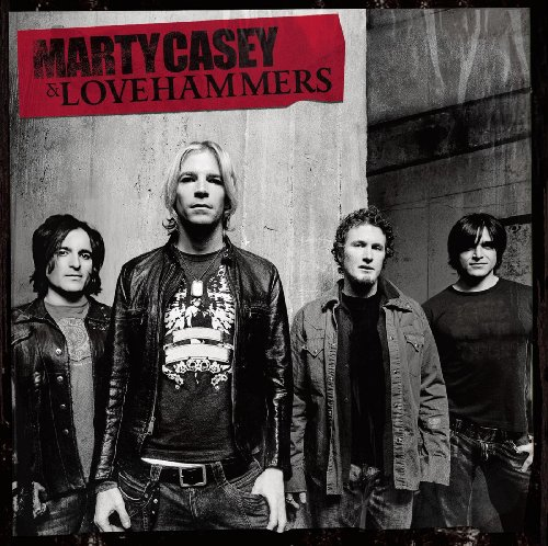 Marty Casey & Lovehammers
