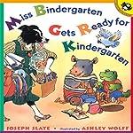 Miss Bindergarten Gets Ready for Kindergarten | Joseph Slate