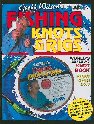 Geoff Wilson's Fishing Knots & Rigs w/DVD (Geoff Wilson's Complete Book of Fishing Knots & Rigs) Text fb2 ebook