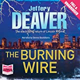 The Burning Wire: Lincoln Rhyme Series, Book 9