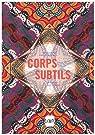 Corps subtil : Une traversée des collections d'art brut et d'art indien de Philippe Mons par Musée d'art moderne Lille