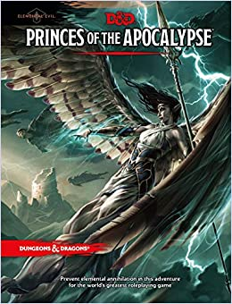 Written by Wizards RPG Team: Princes of the Apocalypse (Dungeons ...