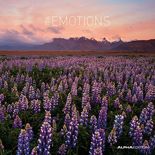 Emotions 2016 - Emotionen - Broschürenkalender (30 x 60 geöffnet) - Landschaftskalender - Wandplaner