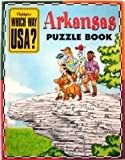 img - for Arkansas Puzzle Book (Highlights Which Way USA?, + State Map book / textbook / text book