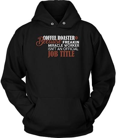 com coffee roasting hoodie cute and funny gift idea