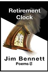 Retirement Clock: Poems 5 Kindle Edition