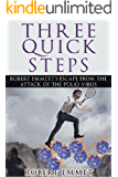 Three Quick Steps: An Inspiring Account of Struggle and Recovery