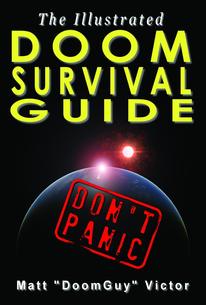 Read Online The Illustrated Doom Survival Guide: Don PDF
