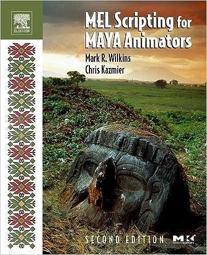 MEL Scripting for Maya Animators (The Morgan Kaufmann Series