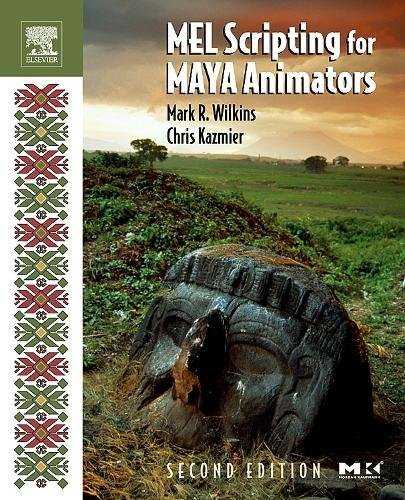 Price comparison product image MEL Scripting for Maya Animators, Second Edition (The Morgan Kaufmann Series in Computer Graphics)