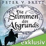 Die Stimmen des Abgrundes (Demon Zyklus 6)   Peter V. Brett