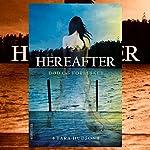 Død og forelsket (Hereafter 1) | Tara Hudson