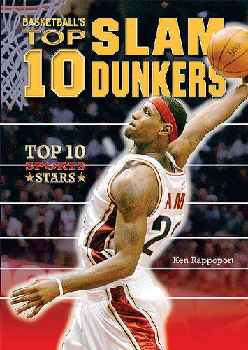 Download Basketball's Top 10 Slam Dunkers (Top 10 Sports Stars) ebook