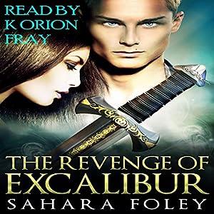 The Revenge of Excalibur Audiobook