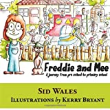 Freddie and Mee, Sid Wales, 1782220976
