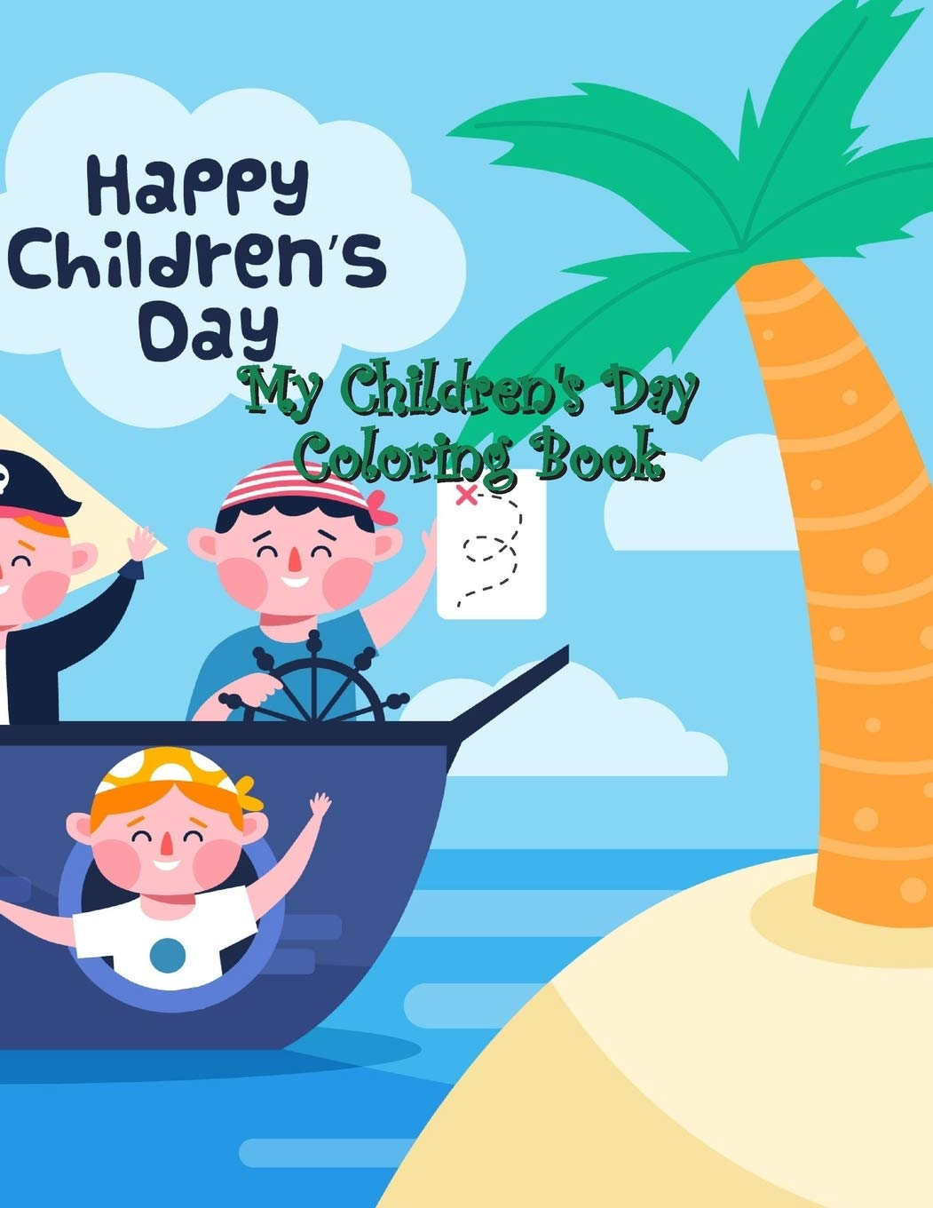 My Children S Day Coloring Book Fun And Easy Happy With Children S Day Kids And Friends Quotes Of Children Playground Balloons Perfect To Color For Kids Toddlers Preschool And All Clarke Molly M