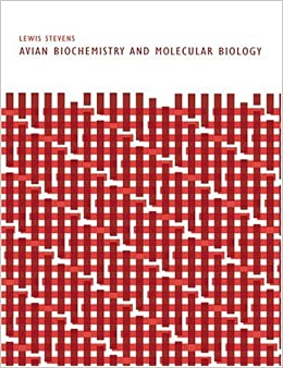 Avian Biochemistry and Molecular Biology by Lewis Stevens (2004-11-11)