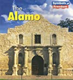The Alamo, Ted Schaefer and Lola M. Schaefer, 1403466718