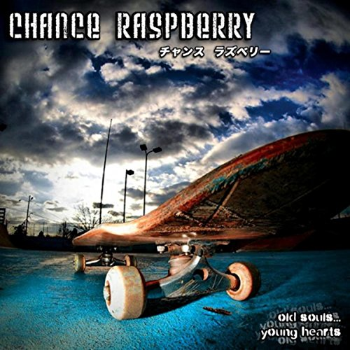 Chance Raspberry - Old Souls... Young Hearts - CD - FLAC - 2016 - FAiNT Download