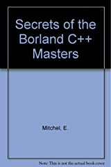 Secrets of the Borland C++ Masters/Book and Disks