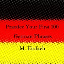 Practice Your First 100 German Phrases