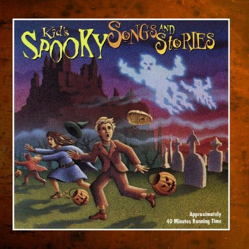 Kid's Spooky Halloween Songs and (Spooky Halloween Stories Cd)
