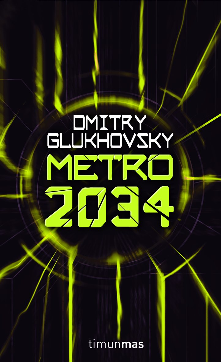 Metro 2034 (Universo Metro, Band 2)