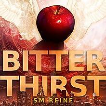 Bitter Thirst: An Urban Fantasy Novel (Preternatural Affairs Book 8) Audiobook by SM Reine Narrated by Jeffrey Kafer