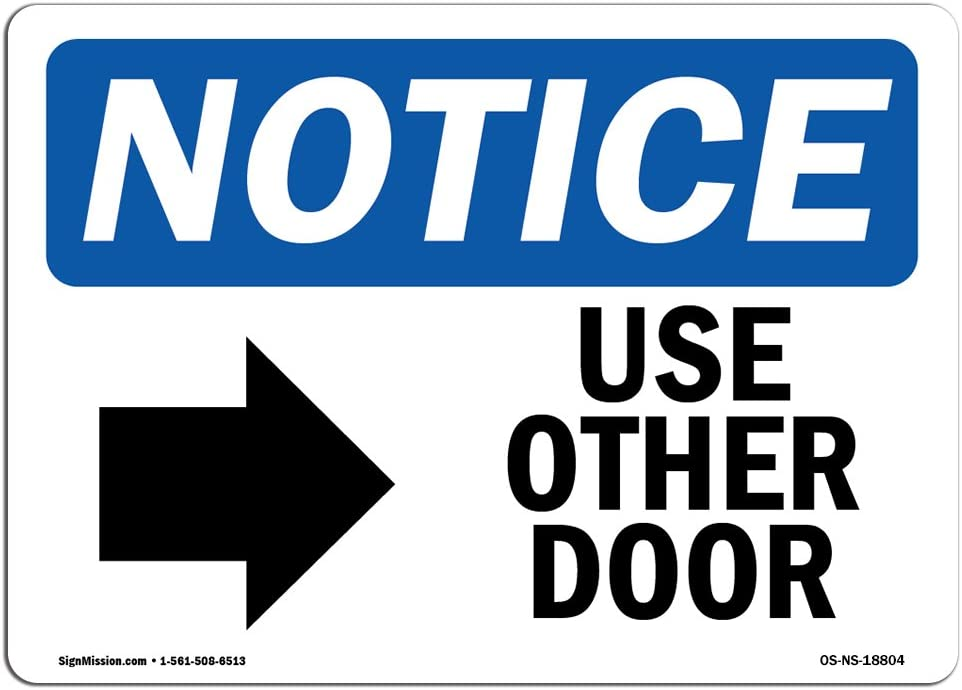 OSHA Notice Sign Construction Site | Choose from: Aluminum /Made in The USA Use Other Door Warehouse /& Shop Area Protect Your Business Rigid Plastic or Vinyl Label Decal Right Arrow