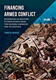 Financing Armed Conflict, Volume 2: Resourcing US Military Interventions from the Spanish-American War to Vietnam