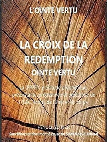la-croix-de-la-redemption-la-ppppp-plenitude-prophetique-preexistante-predestinee-et-preetablie-de-l