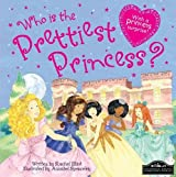 Who's the Prettiest Princess?