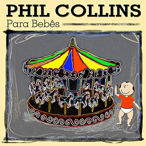 Phil Collins para Bebês