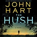 The Hush Audiobook by John Hart Narrated by Scott Shepherd