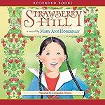Strawberry Hill | Mary Ann Hoberman
