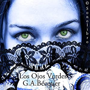 Los Ojos Verdes [Green Eyes] Audiobook