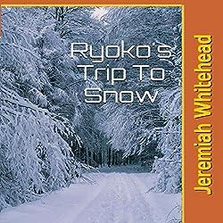 Ryoko's Trip to Snow