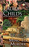 Ming Tea Murder (Tea Shop Mysteries) by  Laura Childs in stock, buy online here